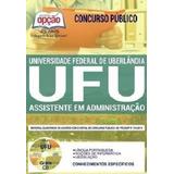 Apostila Ufu mg 2019   Assistente Em Administração [cd Grá